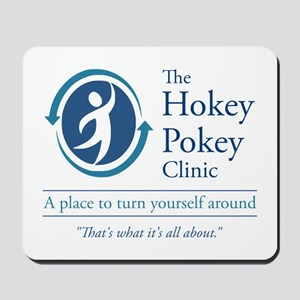 The Hokey Pokey Clinic Mousepad