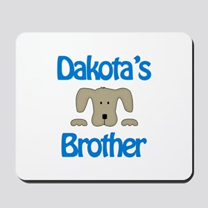 Dakota's Brother Mousepad