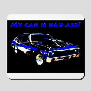 My Car Is Bad Ass Mousepad