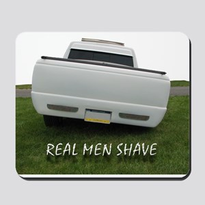 Real Men Shave Mousepad