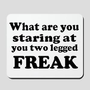 Two legged Freak Mousepad