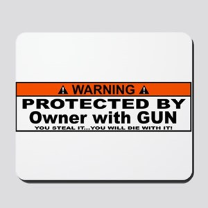 protected by gun owner Mousepad