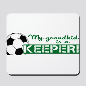 Proud grandparent of a soccer goalkeeper Mousepad