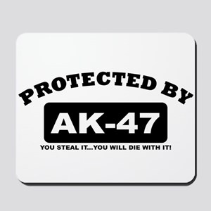 property of protected by ak47 b Mousepad