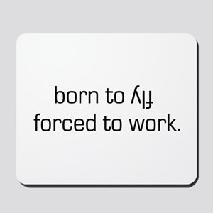 Born To Fly Inverted Mousepad