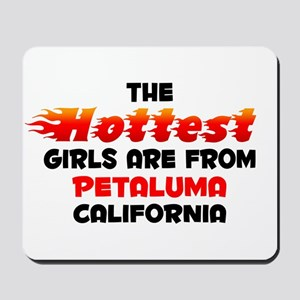 Hot Girls: Petaluma, CA Mousepad