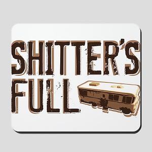 Shitter's Full Mousepad