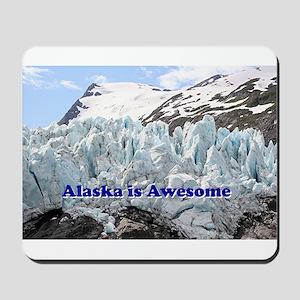 Alaska is Awesome: Portage Glacier, USA Mousepad