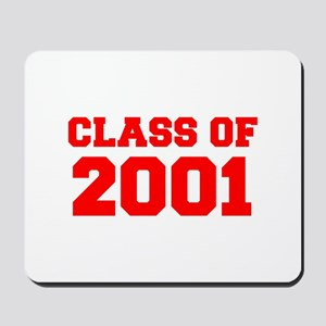 CLASS OF 2001-Fre red 300 Mousepad
