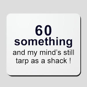 60 Something Mousepad
