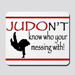 JUDON'T know who your messing with Judo Logo Mouse