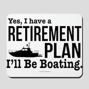 Boating Retirement Mousepad