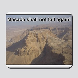 Masada Shall Not Fall Again Mousepad