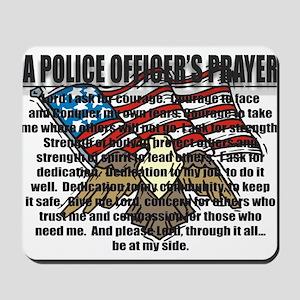 POLICE OFFICER'S PRAYER Mousepad