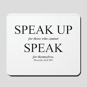 Speak Up Mousepad
