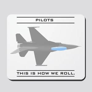 Pilots: How We Roll Mousepad