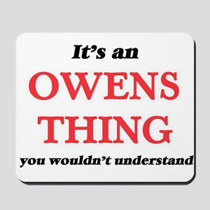 It's an Owens thing, you wouldn' Mousepad