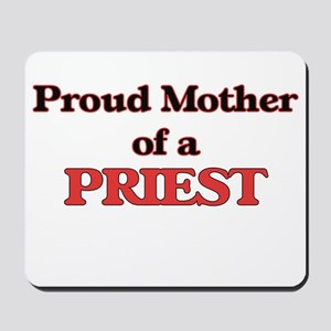 Proud Mother of a Priest Mousepad
