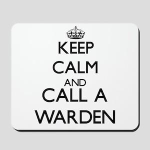 Keep calm and call a Warden Mousepad