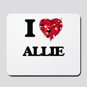 I Love Allie Mousepad