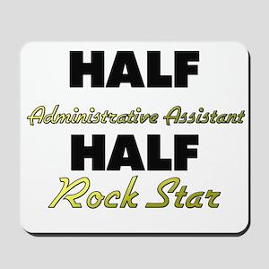 Half Administrative Assistant Half Rock Star Mouse