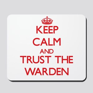 Keep Calm and Trust the Warden Mousepad