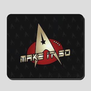 Make It So Star Trek Mousepad