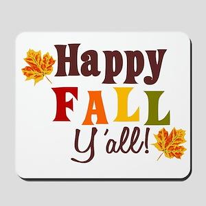 Happy Fall Yall! Mousepad