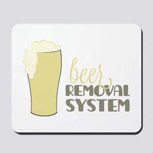 Beer Removal System Mousepad