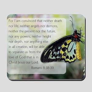 Bible Verse: Romans 8:38-39 Mousepad