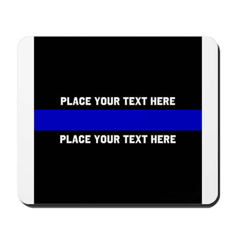 thin blue line customized mousepad by designsanddesigns