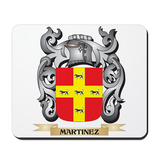 Martinez Coat Of Arms Family Crest Mousepad By Johnny Rico Cafepress