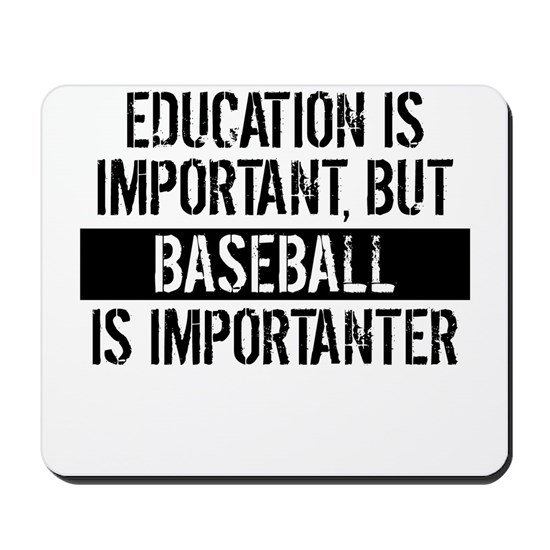 Baseball Is Importanter