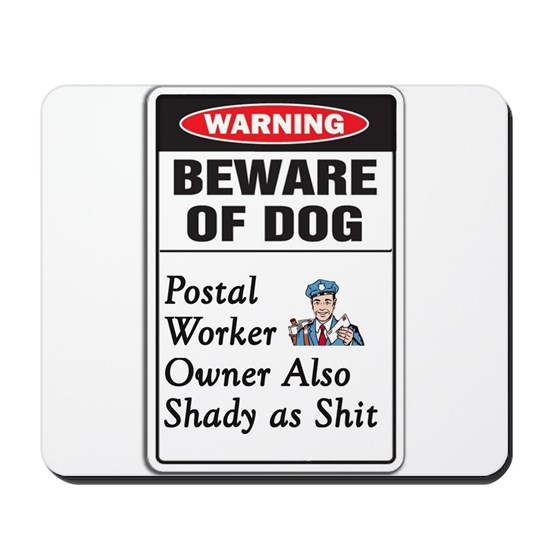 Beware Dog and Postal Worker