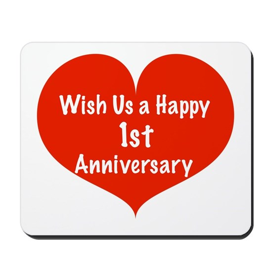 Wish Us A Happy 1st Anniversary Mousepad By Listing Store 11989343