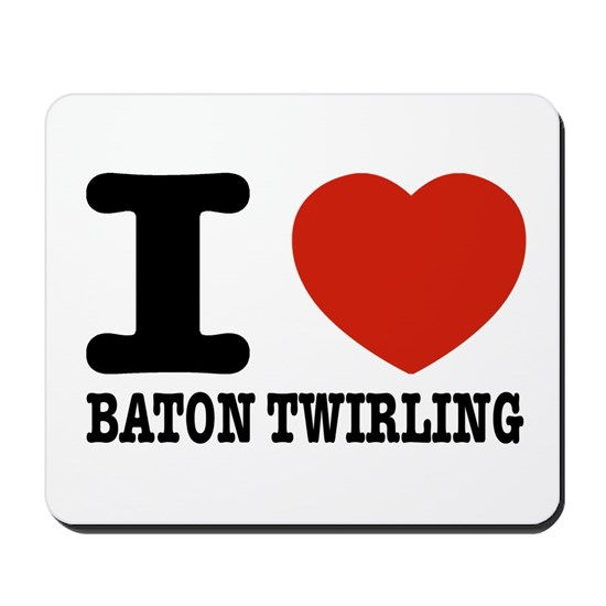 I love Baton Twirling