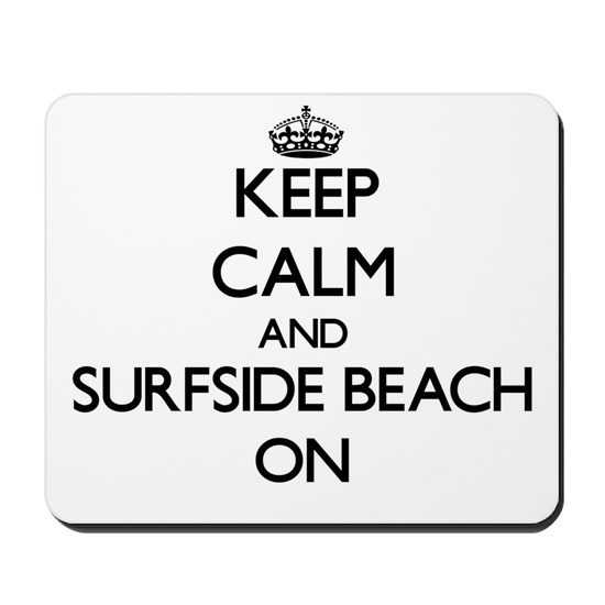 Keep calm and Surfside Beach Florida ON