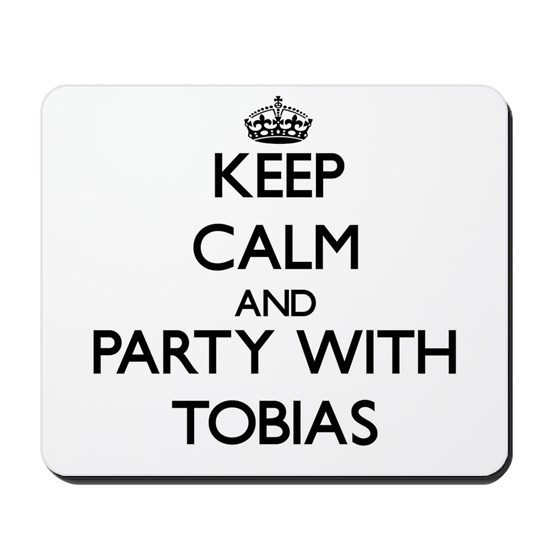 Keep Calm and Party with Tobias