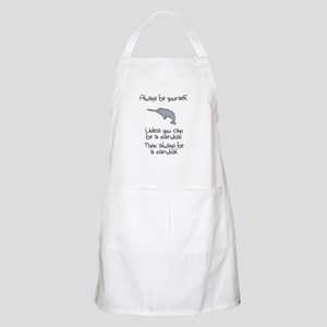 Always Be A Narwhal Apron