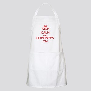 Keep Calm and Homonyms ON Apron