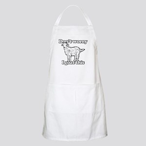 Don't Worry I Goat This Light Apron