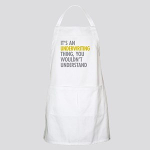 Underwriting Thing Apron
