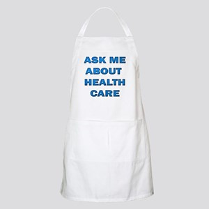 Ask Me about Healthcare in AM BBQ Apron