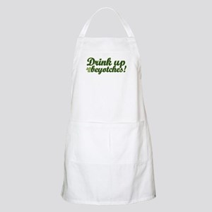 Drink Up Beyotches! BBQ Apron