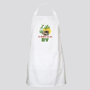 Life's Better In An RV Light Apron