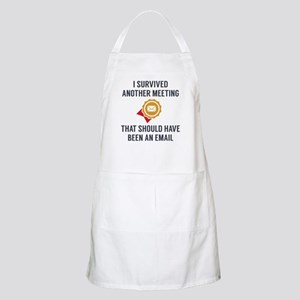 I Survived Another Meeting Apron