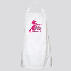 Unicorns Don't Believe in You Either Light Apron