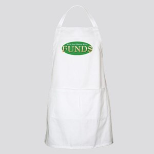 Girls Just Wanna Have FUND$ BBQ Apron
