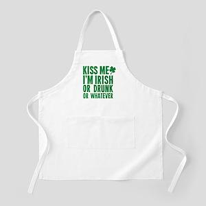 Kiss Me Im Irish Or Drunk Or Whatever Apron