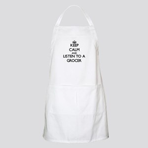 Keep Calm and Listen to a Grocer Apron
